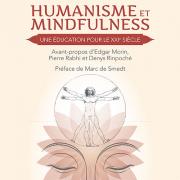 Le livre du colloque «Humanisme et Mindfulness, une éducation pour le XXIe siècle »